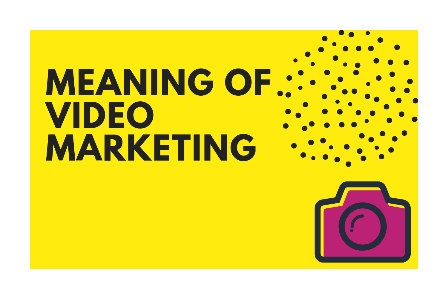 Meaning of video marketing