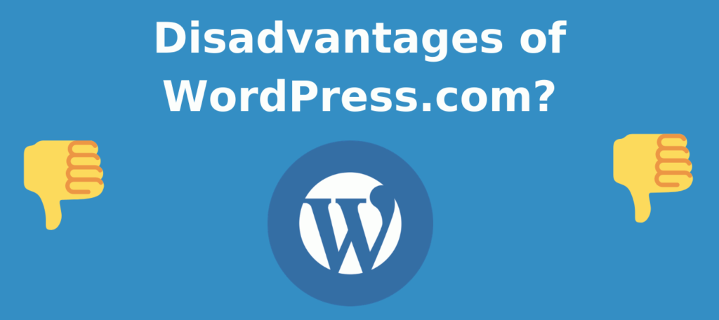 Disadvantages of WordPress.com