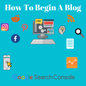 How to Begin a Blog