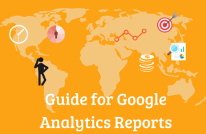 Guide for Google Analytics Reports