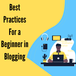 Best Practices For Blogging
