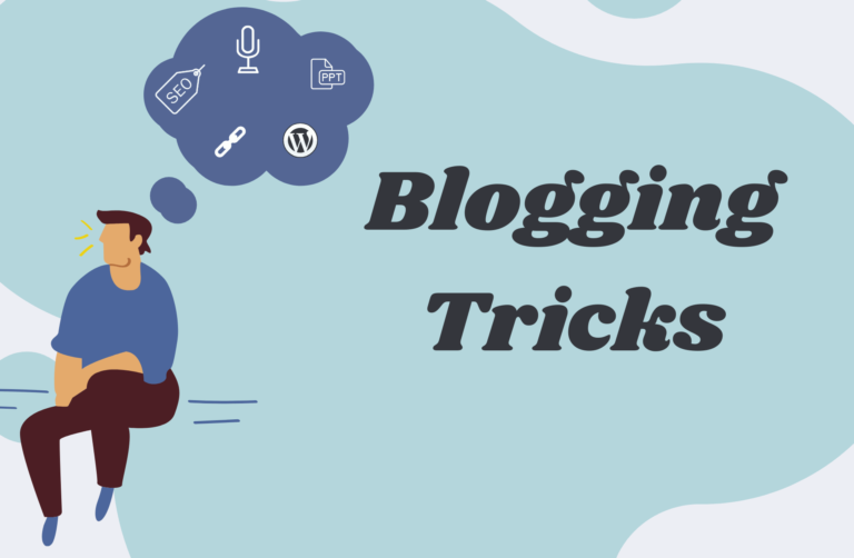 Blogging Tricks