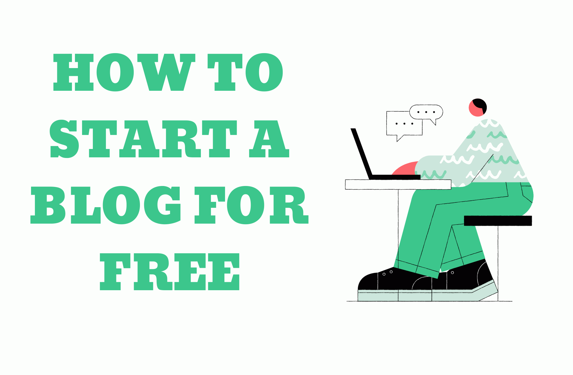 How To Start A Blog For Free in 2020: Doesn't Have To Be Hard