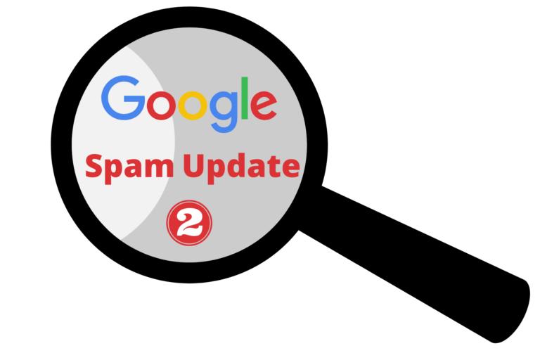 Google Announced Anti Spam Update Part 2