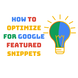 How to Optimize for Google Featured Snippets Box