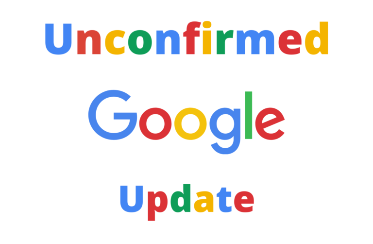 Unconfirmed Google Search Engine Ranking Algorithm Update July 25th 2021